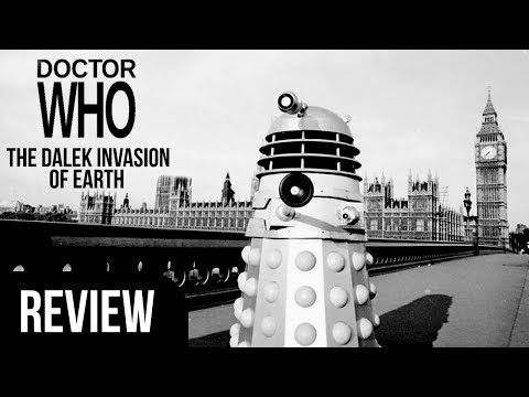 THE DALEK INVASION OF EARTH REVIEW | Doctor Who Classic Review