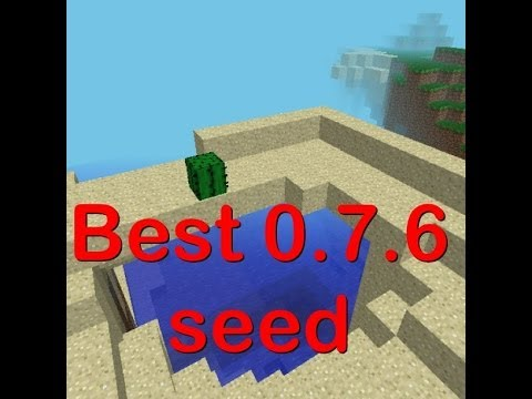 Minecraft pe best 0.7.6 seed?