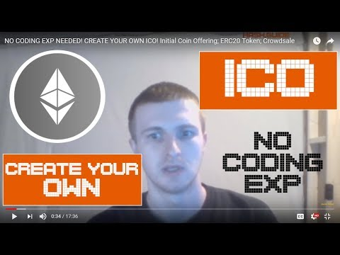 NO CODING EXP NEEDED! CREATE YOUR OWN ICO! Initial Coin Offering; ERC20 Token; Crowdsale