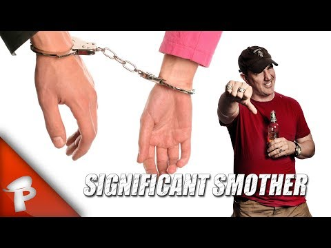 Significant Smother | Redonkulas.com