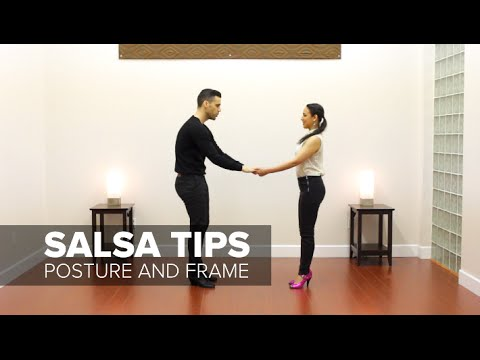 How Posture and Frame Make You a Better Salsa Dancer - Salsa Tips | TheDanceDojo.com