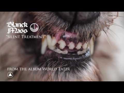 Blanck Mass - Silent Treatment (Official Audio)