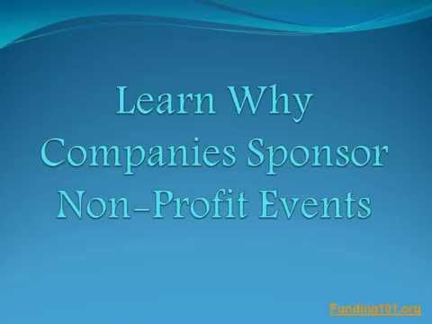 Businesses will sponsor your non-profit events! http://funding101.org/article16.html