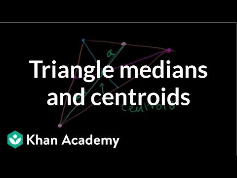 Triangle medians and centroids | Special properties and parts of triangles | Geometry | Khan Academy