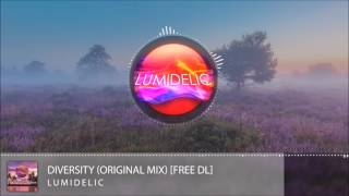 Lumidelic - Diversity (original Mix) Free Download