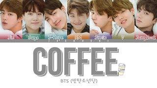 BTS (방탄소년단) - COFFEE (Color Coded Lyrics Eng/Rom/Han)