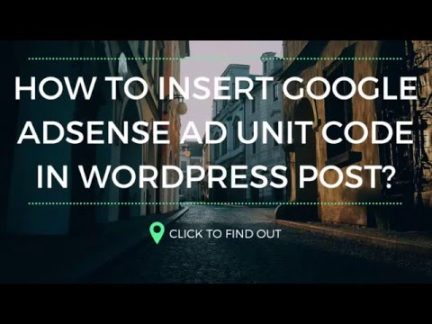 How to insert adsense ad code on wordpress post and where ever?