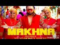 Download lagu Yo Yo Honey Singh | Makhna New Full Audio Song |