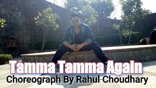 Tamma Tamma Loge  | Badri ki Dulhania | Varun Alia Bhat & Baadsha  Choreograph By Rahul Choudhary