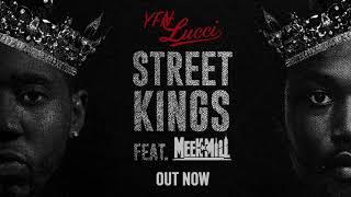 "YFN Lucci ""Street Kings"" ft. Meek Mill (Official Audio)"