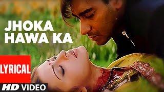 Jhoka Hawa Ka Lyrical Video | Hum Dil De Chuke Sanam | Ajay Devgan, Aishwarya Rai