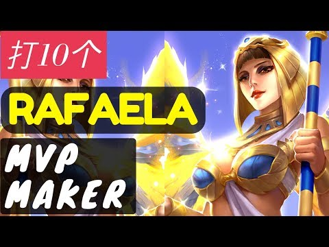 MVP Maker [Rank 1 Rafaela] | Rafaela Gameplay and Build By 打10个 #2 Mobile Legends