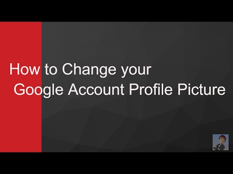 How to Change your Google Account Profile Picture