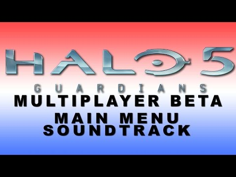 [Halo 5 BETA] Main Menu Soundtrack