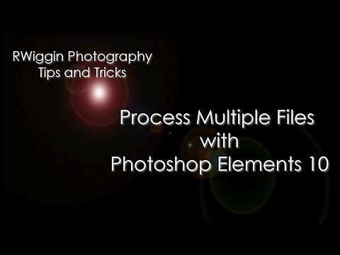 Process Multiple Files with Photoshop Elements 10