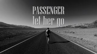 Passenger - Let Her Go, from the album All the Little Lights.  My first lyrics video. Hope you enjoy it!  Made entirely in Adobe Premiere Pro CS6.   -------------------------------------------------------------------------------------- LYRICS  Passenger - Let Her Go  Well you only need the light when it