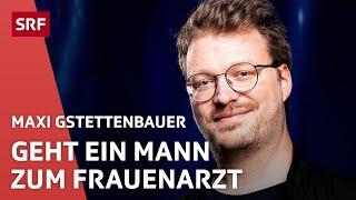 Maxi Gstettenbauer beim Frauenarzt   Comedy Talent Show   SRF Comedy