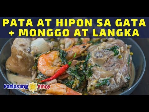 Pata at Hipon sa Gata na may Monggo at Langka