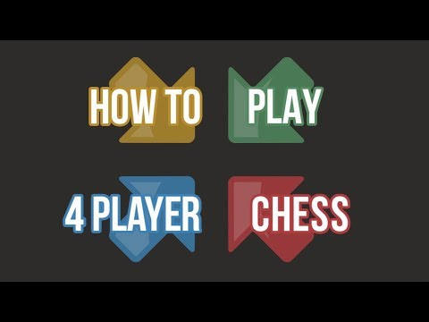 How To Play 4 Player Chess