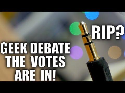 The Headphone Jack Should Die! Geek Debate Voting Results!