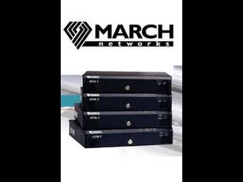 March Networks DVR & NVR Systems
