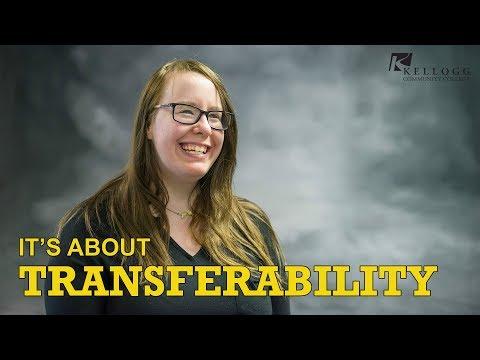 Kellogg Community College: It's About Transferability