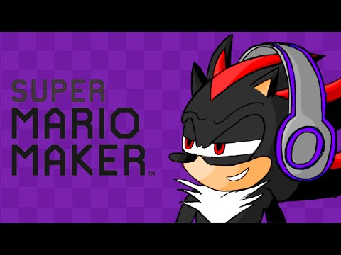 (UPDATE: READ DESCRIPTION) YOU CAN'T STOP ME! // SHADOW Let's Plays: Super Mario Maker // Courses