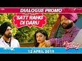 Satt Rang Di Daru - Manje Bistre 2 | Punjabi Comedy Scene 2019 | April 12