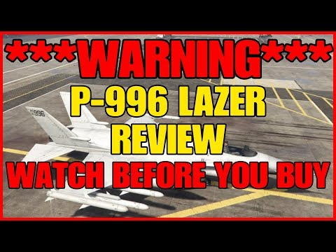 GTA ONLINE - ***WARNING*** DO NOT BUY THE P-996 LAZER UNTIL YOU SEE THIS REVIEW!!!