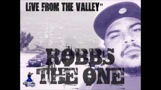 Robbs The One ft. Self Provoked - Live From the Valley