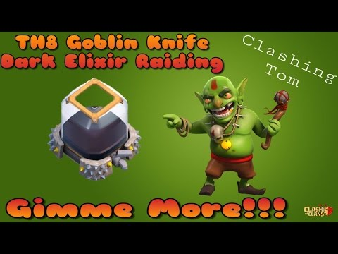 Clash Of Clans | Fastest way to get Dark Elixir TH8 | Goblin Knife Attack