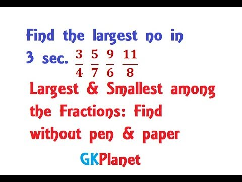 How to Find Largest Smallest Fraction: Tricks