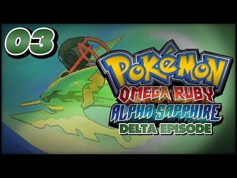 Pokémon Omega Ruby and Alpha Sapphire Delta Episode Walkthrough - Part 3: Capturing Rayquaza!