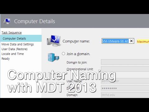 Change Computer Name Based on Hardware with MDT 2013 Update 2