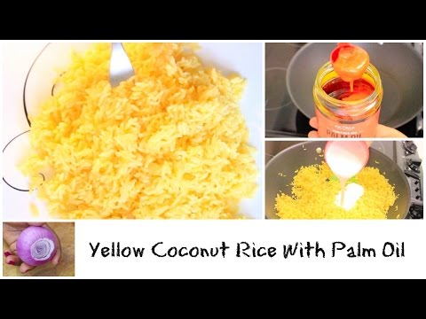 How to Make Coconut Rice with Coconut Milk Recipes Yellow Rice with Red Palm Oil