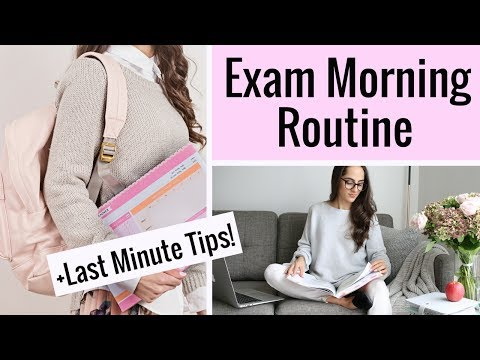 Exam Morning Routine + Last Minute Exam Tips & Advice!