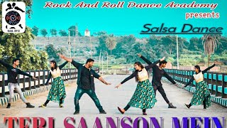 Teri Saanson Mein...(Salsa Dance)