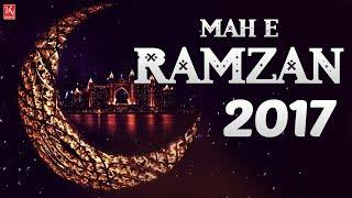 Mah E Ramzan 2017 - Ramzan Naats 2017 New Collection - Best Naat Sharif