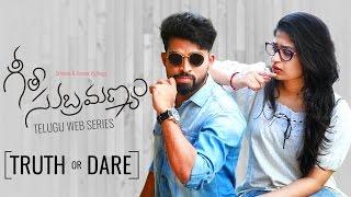 "Geetha Subramanyam   E5   Telugu Web Series - ""Truth or Dare"" - Wirally originals"