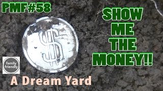 PMF#58 Show Me the Money - Metal Detecting a Dream Yard!! 2017