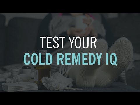 How Much Do You Know About Treating a Cold?