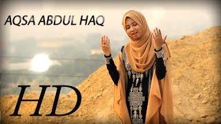 BEAUTIFUL WAQIA (MUST LISTEN) - QURBANI KA WAQIA - AQSA ABDUL HAQ - OFFICIAL HD VIDEO