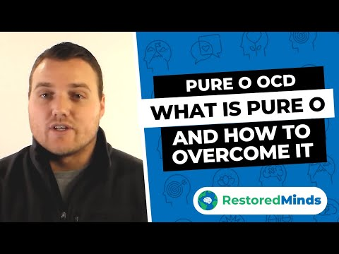 Pure O OCD - What is Pure O and How to Overcome It