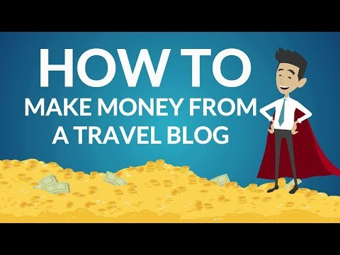 Best ways to make money travel blogging