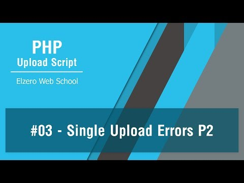 PHP Upload Script In Arabic #03 - Handle Single File Upload Errors Part 2