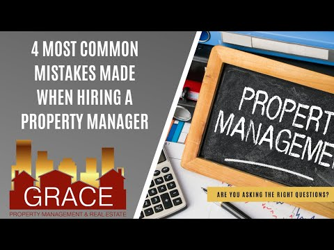 The 4 Most Common Mistakes Landlords Make When Hiring a Property Manager