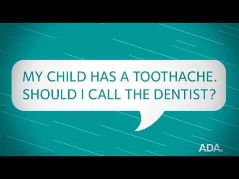 My Child Has a Toothache. Should I Call the Dentist?