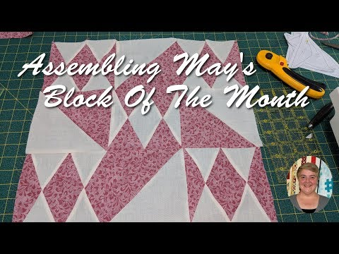 Assembling May Block Of The Month
