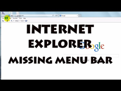 Internet Explorer - Fix Missing Menu Bar