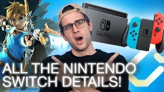 Nintendo Switch Specs, Games, Release Date, Price + More